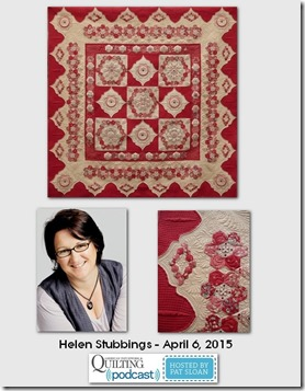 American Patchwork and Quilting Pocast guests Helen Stubbings April 2015