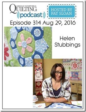 American Patchwork Quilting Pocast episode 314 Helen Stubbings